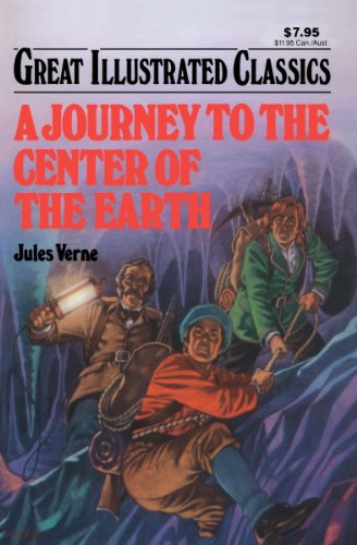 A Journey To The Center Of The Earth Great Illustrated Classics Kindle Edition By Verne Jules Publishing Waldman Children Kindle Ebooks Amazon Com