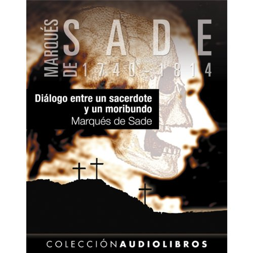 Diálogo entre un sacerdote y un moribundo [Dialogue Between a Priest and a Dying Man] audiobook cover art