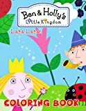 Lara Lara! - Ben & Holly's Little Kingdom Coloring Book: Awesome Coloring Book For Kids With Ben And Holly in Little Kingdom Illustrations.