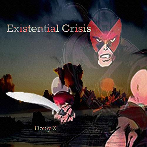 Existential Crisis     Crisis on Just One Earth, Book 2              By:                                                                                                                                 Amanda Lash,                                                                                        Doug X                               Narrated by:                                                                                                                                 Nikki Diamond                      Length: 3 hrs and 45 mins     Not rated yet     Overall 0.0