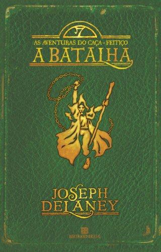 A batalha - As aventuras do caça-feitiço - vol. 4