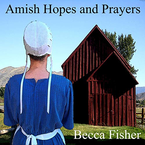 Amish Hopes and Prayers cover art