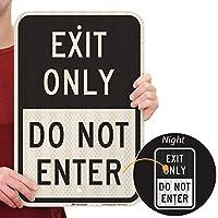 SmartSign 「Exit Only - Do Not Enter」サイン   12インチ x 18インチ 3M 高輝度グレード反射アルミニウム