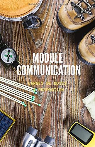 Module Communication - Carnet de Notes & Préparation: Se préparer au pire...