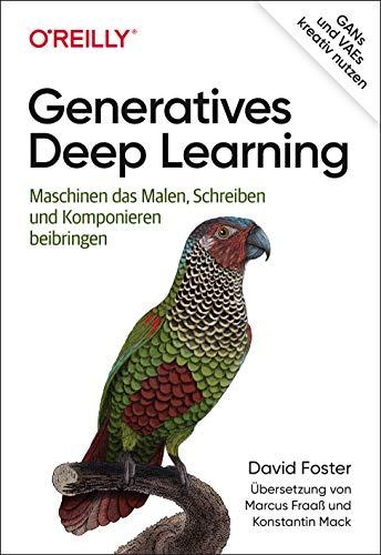 Generatives Deep Learning: Maschinen das Malen, Schreiben und Komponieren beibringen (Animals)