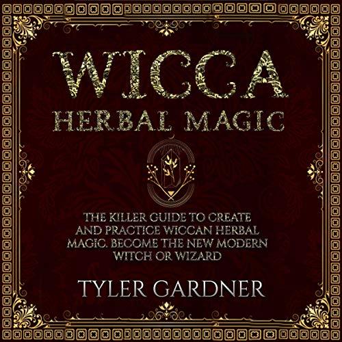 Wicca Herbal Magic audiobook cover art