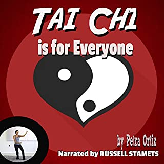 Tai Chi is for Everyone: Build Strength and Stamina, Calm Body and Mind, Release Toxins and Relieve Stress audiobook cover art