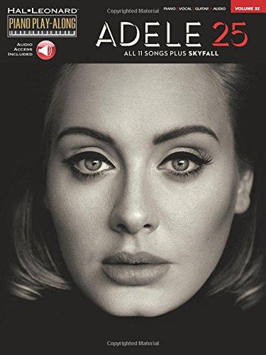 Adele - 25: Piano Play-Along Volume 32