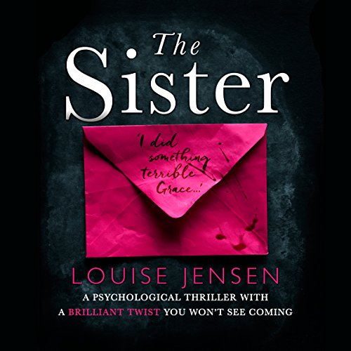 The Sister                   By:                                                                                                                                 Louise Jensen                               Narrated by:                                                                                                                                 Natalie Blass                      Length: 9 hrs     384 ratings     Overall 3.9