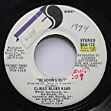 Climax Blues Band 45 RPM Reaching Out / Milwaukee Truckin' Blues (Chipper's Song)