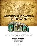 Around the World in 180 Days Student Workbook, 2nd Edition