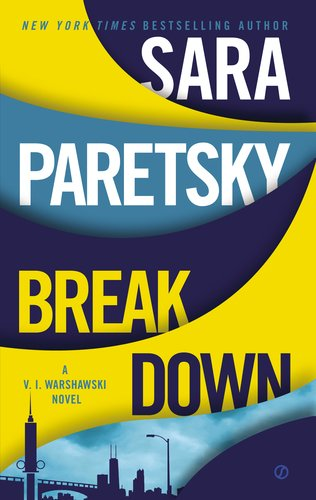 Breakdown (V.I. Warshawski Novel)の詳細を見る