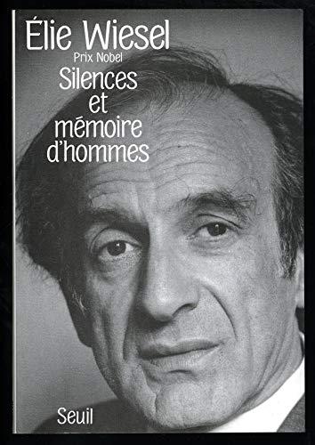 Silences et Mémoires d'hommes. Essais, histoires, (H.C. ESSAIS)