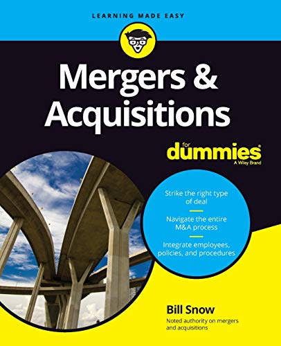 Compare Textbook Prices for Mergers & Acquisitions For Dummies 1 Edition ISBN 9781119543862 by Snow, Bill