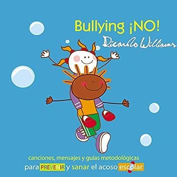 Bullying ¡no!