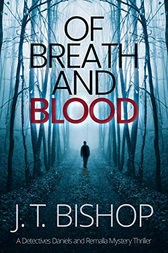 Of Breath and Blood (Detectives Daniels and Remalla Series Book 6) (English Edition)