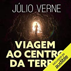 Viagem ao Centro da Terra [Journey to the Center of the Earth]