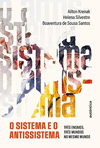 Baixar PDF 'O sistema e o antissistema' por Ailton Krenak