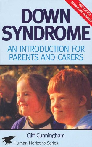 Down Syndrome: An Introduction for Parents and Carers (Human Horizons)