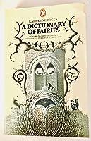 Dictionary Of Fairies