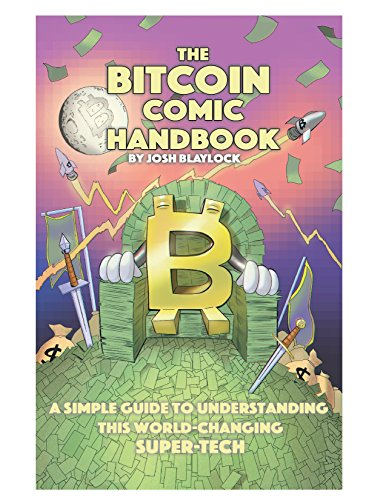 The Bitcoin Comic Handbook: A Simple Guide to Understanding...