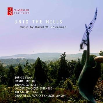 David W. Bowerman: Unto the Hills