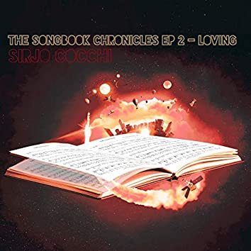 The Songbook Chronicles, Vol. 2: Loving