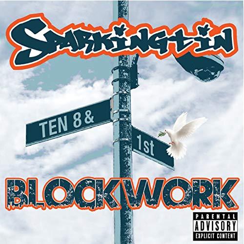 Ten 8 & 1st Blockwork [Explicit]
