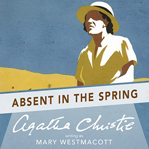 Absent in the Spring audiobook cover art