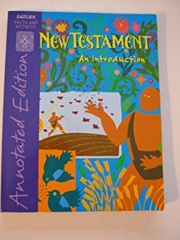 Paperback New Testament An Introduction, Annotated Edition (Sadlier Faith and Witness) Book