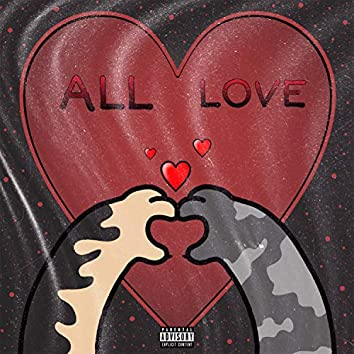 All Love (feat. Tdg Chris)