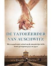 De tatoeëerder van Auschwitz: Het verhaal van de uitzonderlijke liefde tussen 32407 en 4562