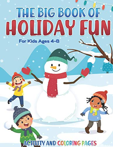 The Big Book of Holiday Fun: Children's Christmas Activity Book for Ages 4-8