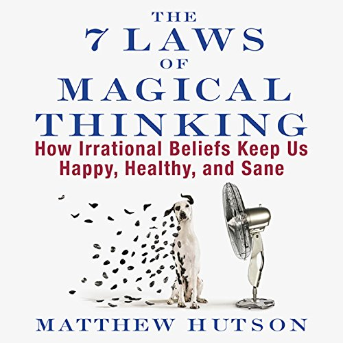 The 7 Laws of Magical Thinking audiobook cover art