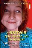 Estrela Que Nunca Vai Se Apagar (Em Portugues do Brasil)