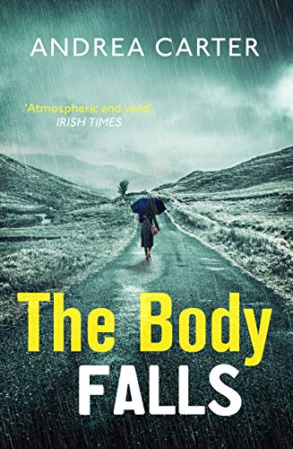 The Body Falls (Inishowen Mysteries) by [Andrea Carter]