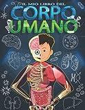 Il mio libro del corpo umano: Per bambini a partire da 5 anni