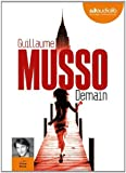 Demain - Livre audio 1 CD MP3 - 650 Mo de Musso. Guillaume (2013) CD