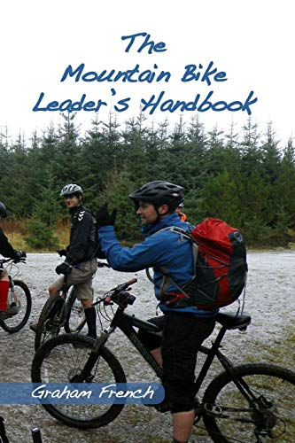 The Mountain Bike Leader's Handbook