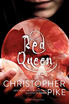 Red Queen (Witch World Book 1) by [Christopher Pike]
