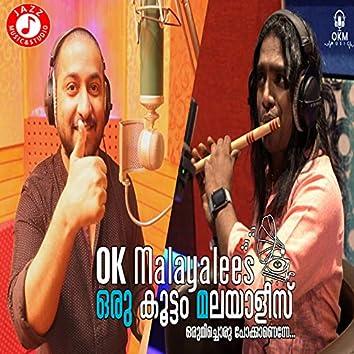 Ok Malayalees - Single