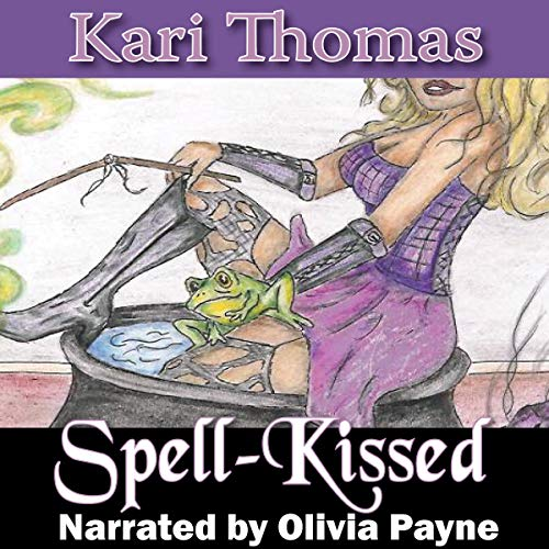 Spell-Kissed Audiobook By Kari Thomas cover art