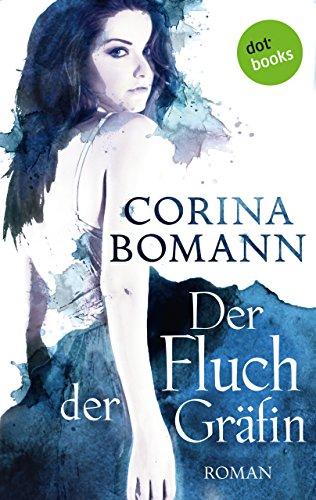 Der Fluch der Gräfin - Ein Romantic-Mystery-Roman: Band 1