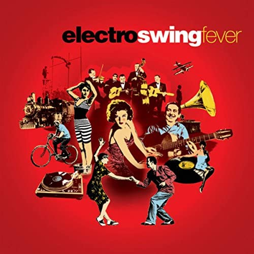 Compilation Electro Swing Fever