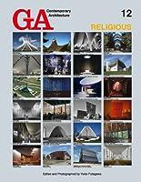 GA Contemporary Architecture 12―宗教 RELIGIOUS (現代建築シリーズ)