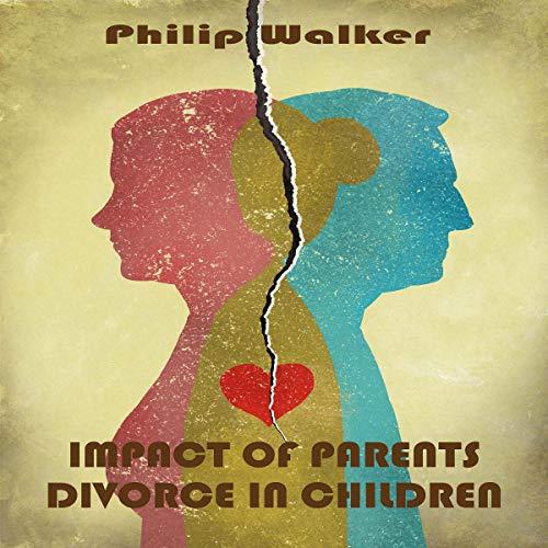 Impact of Parents Divorce in Children Titelbild