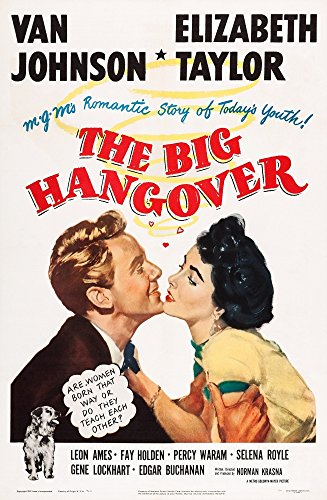 Posterazzi The Big Hangover Us Van Johnson Elizabeth Taylor 1950 Movie Masterprint Poster Print (11 x 17)