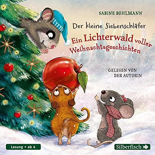 Der kleine Siebenschläfer - Ein Lichterwald voller Weihnachtsgeschichten Titelbild