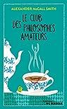 Le club des philosophes amateurs par McCall Smith