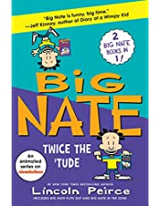 Big Nate: Twice the 'Tude: Big Nate Flips Out and Big Nate: In the Zone